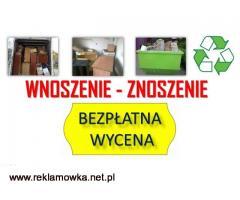 Usługi, wnoszenie cennik, tel. 504-746-203. Wrocław, wniesienie mebli