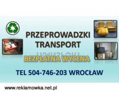Transport, wywóz mebli, cena, tel. 504-746-203. Wrocław
