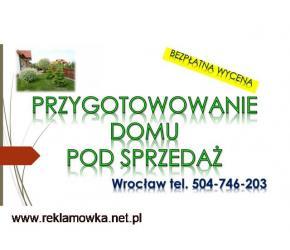 Home staging, Wrocław, cena, tel. 504-746-203. Pomoc przy sprzedaży domu, mieszkania