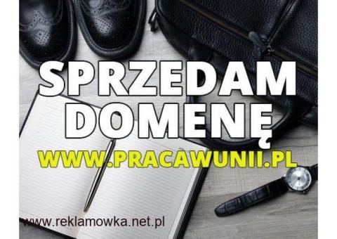 Sprzedam domenę pracawunii.pl , bardzo DOBRA cena