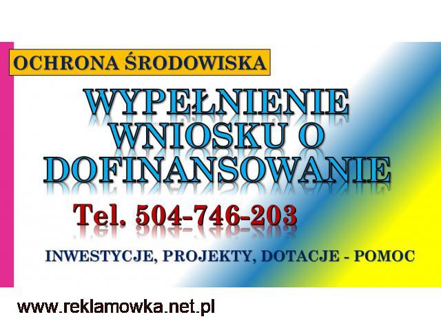 Wnioski o dofinansowanie projektu, tel. 504-746-203, ochrona środowiska - 1/2