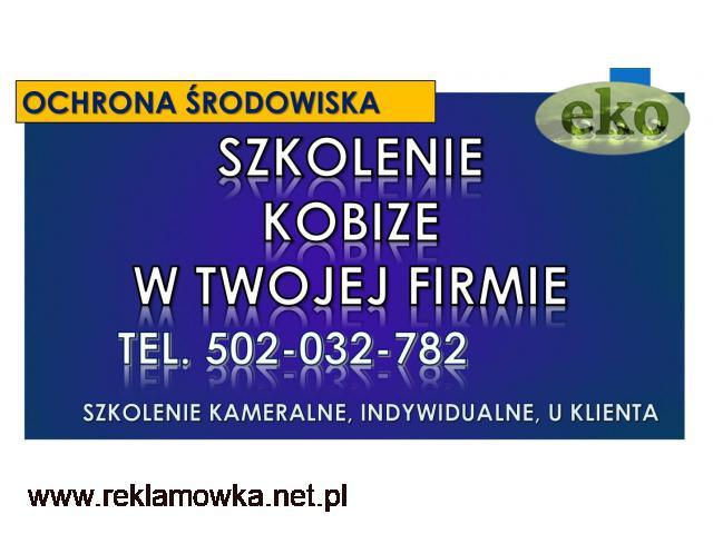 Szkolenia u klienta z Kobize, obowiązków ochrony środowiska, program, terminy - 2/2