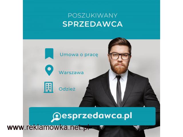 Sprzedawca - praca w sprzedaży - Warszawa - 1/1