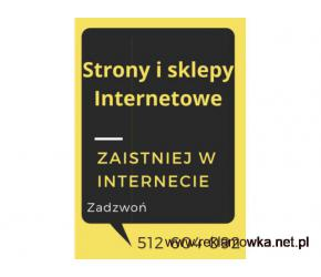 Strony i sklepy Internetowe- zaistniej w Internecie.