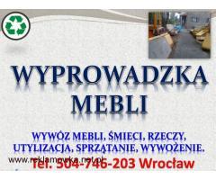 Wyprowadzka Wrocław, cena, tel 504-746-203, wywożenie niepotrzebnych mebli