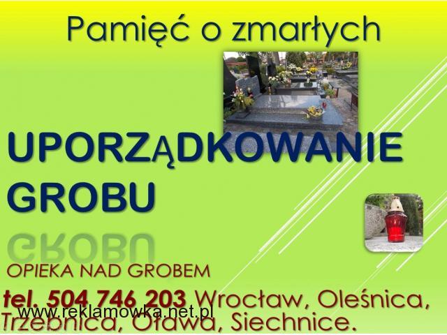 Opieka na grobem, grobami, Wrocław, tel 504-746-203, cennik, firma, sprzątanie grobów, cena, Wrocław
