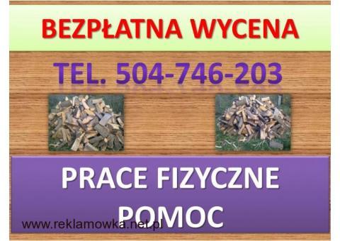 Wnoszenie drewna kominkowego, tel. 504-746-203, wniesienie opału, cena, Wrocław, mebli, rzeczy,pomoc