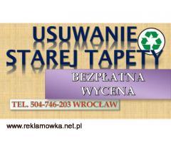 Usuwanie starej tapety tel. 504-746-203, zrywanie starych tapet, cena.Remonty mieszkań, Firma.
