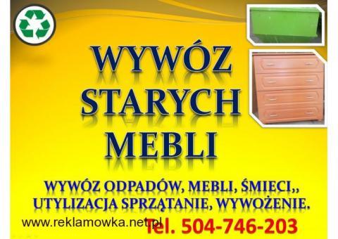 Wywóz mebli Wrocław, cena te. 504-746-203, utylizacja starych mebli.  Wywóz mebli, staroci,  rzeczy