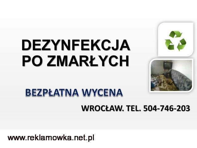 Dezynfekcja mieszkania po zmarłym. Cennik, tel. 504-746-203. Wrocław. Firma sprzątająca po zgonie. - 2/2