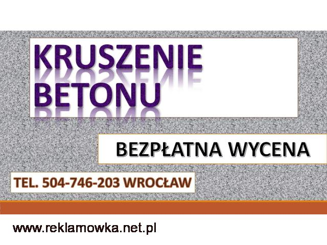 Kucie tynków, cena, tel. 504-746-203, Skuwanie tynku Wrocław, Skuwanie posadzki, betonu - 1/1