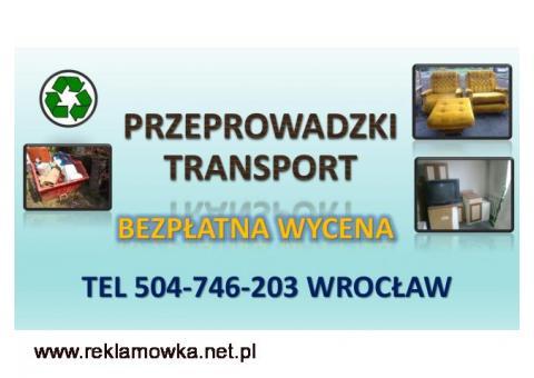 Transport, wywóz mebli, cena, tel. 504-746-203. Wrocław.   Odbiór używanych mebli, gabarytów