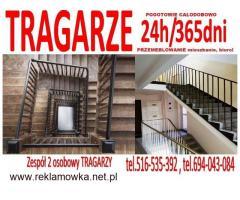 TRAGARZE POGOTOWIE 24h Przemeblowywanie Wnoszenie Znoszenie Mebli po schodach