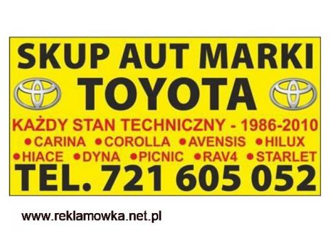 Skup Aut Toyota Carina Corolla Hiace Picnic KUPIĘ TOYOTĘ